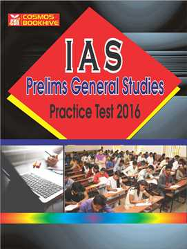 IAS Prelims General Studies 2016 Practice Papers